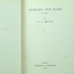 Michael and Mary Signed by A. A. Milne