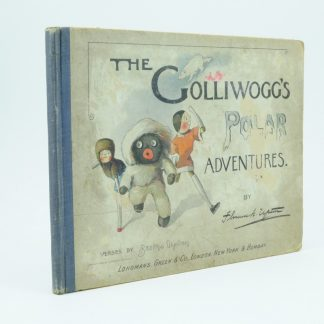 The Golliwoggs Polar Adventures First Edition Florence Upton