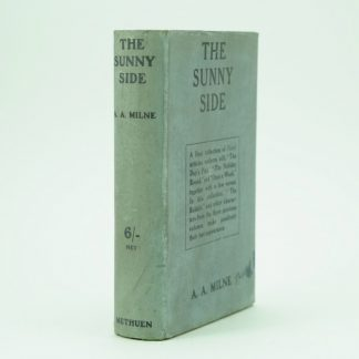 The Sunny Side First Edition by A. A. Milne