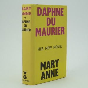 Mary Anne First Edition by Daphne Du Maurier