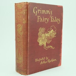 First Edition Grimms Fairy Tales Illustrated By Arthur Rackham First Edition
