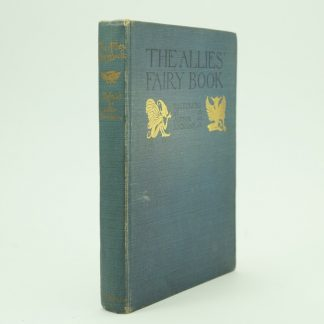 First Edition The Allies Fairy Book Illustrated By Arthur Rackham First Edition