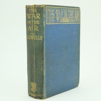 The War in the Air First Edition by H. G. Wells