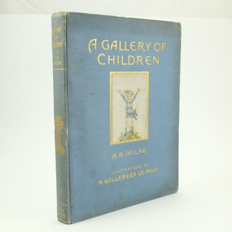 A Gallery Of Children First Edition Milne
