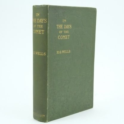 In The Days Of The Comet First Edition by H. G. Wells
