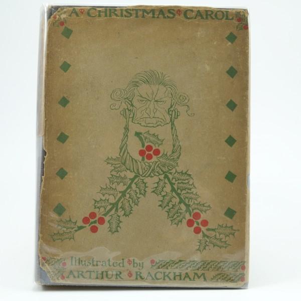 A Christmas Carol First Edition Illustrated by Arthur Rackahm