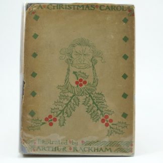 A Christmas Carol First Edition Illustrated by Arthur Rackahm