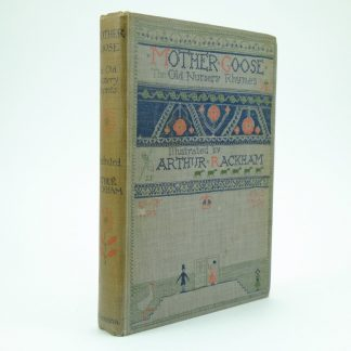 First Edition Mother Goose Illustrated by Arthur Rackham