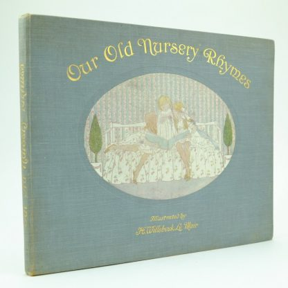 Our Old Nursery Rhymes First Edition by Henriette Willebeek Le Mair