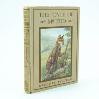 The Tale of Mr Tod First Edition Beatrix Potter