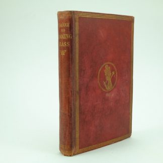 Through the Looking Glass First Edition by Lewis Carroll