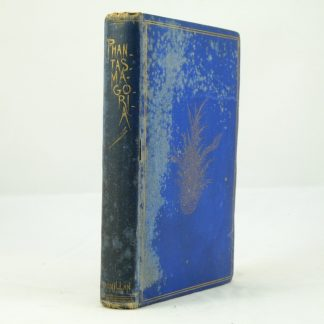 Phantasmagoria First Edition by Lewis Carroll