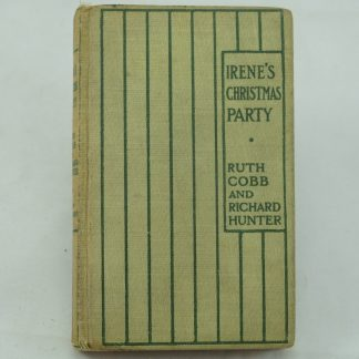 Irene's Christmas Party by R. Cobb & R. Hunter: 1st edition