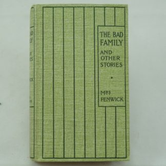 The Bad Family by Mrs Fenwick: Dumpy 1st edition