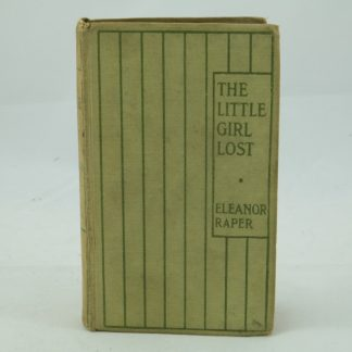 The Little Girl Lost by Eleanor Raper:1st Edition