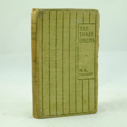 The Three Goblins by Taggart: 1st ed Dumpy book