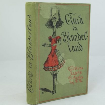 Clara in Blunderland by Caroline Lewis: First Edition