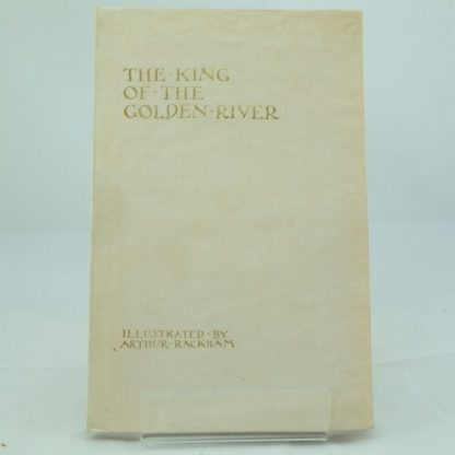The King of the Golden River: Signed, limited edition, illus by Arthur Rackham