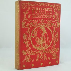 Gulliver's Travels by Jonathan Swift , illus by Arthur Rackham