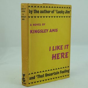 I Like It Here by Kingsley Amis