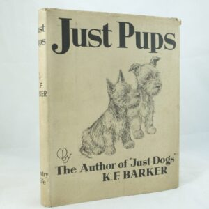 Just Pups by K. F Barker