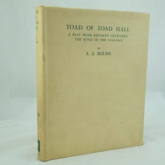 The Toad of Toad Hall by A. A. Milne Signed & Limited edition