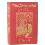 The Wonderful Garden by E. Nesbit
