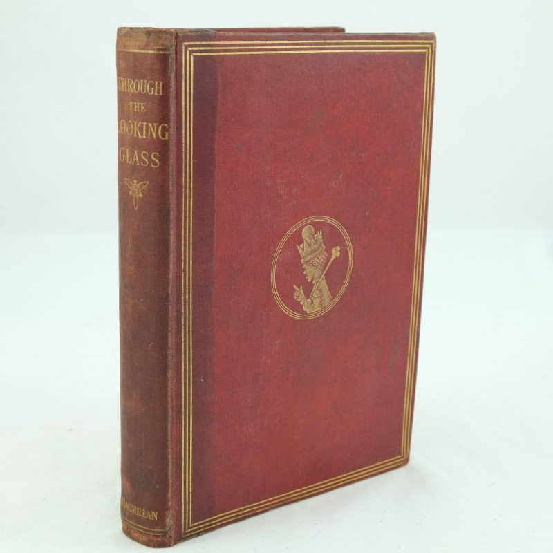 Through The Looking Glass And What Alice Found There By Lewis Carroll - First Edition -4992