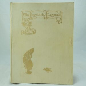 Ingoldsby Legends Illus by Arthur Rackham