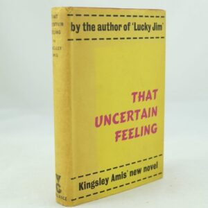 That Uncertain Feeling by Kingsley Amis