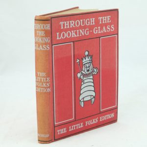 Little Folks Edition Through The Looking Glass by Lewis Carroll
