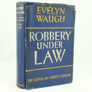 Evelyn Waugh Robbery Under Law