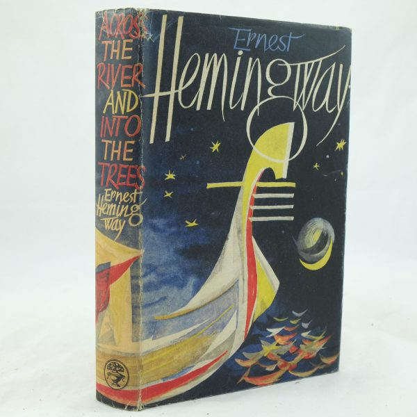 Ernest Hemingway Across the River and into the Trees (3)