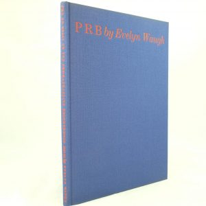P R B limited edition by Evelyn Waugh
