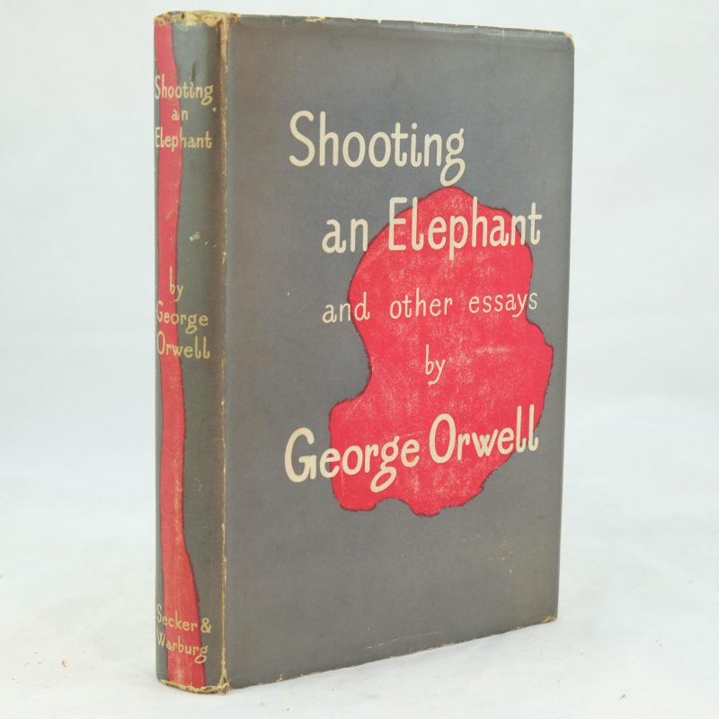 george orwells shooting an elephant thesis George orwell - shooting an elephant (1936) non fiction shooting an elephant, by george orwell, is a highly effective piece of non-fiction although written about.