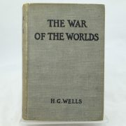 The War of the Worlds by H G Wells 1st impression
