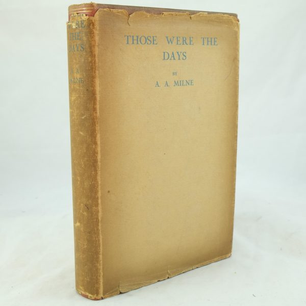 Those Were The Days by A. A. Milne (7)