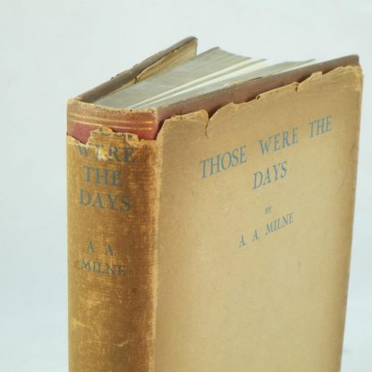 Those Were The Days by A. A. Milne