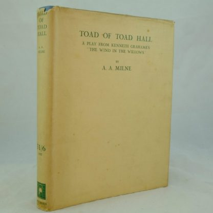 Toad of Toad Hall by A A Milne signed KG (3)