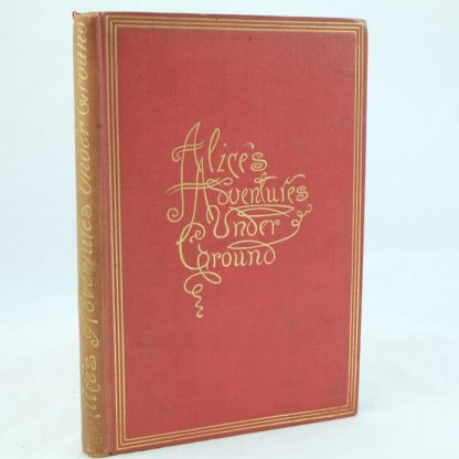 Alice's Adventures Underground by Lewis Carroll 1886