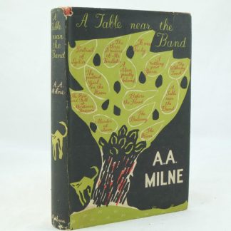 A. A. Milne first edition A Table Near the Band