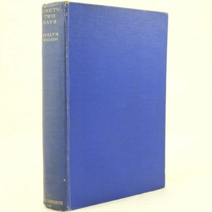 Ninety Two Days by Evelyn Waugh First Edition