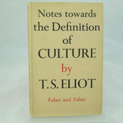 Notes towards the Definitions of Culture by T S Eliot (1)