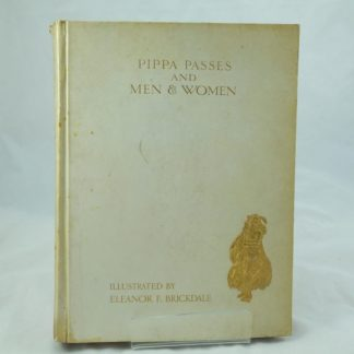 Robert Browning Pippa Passes and Men and Women