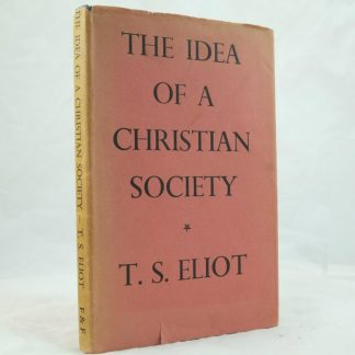 The Idea of a Christian Society by T S Eliot