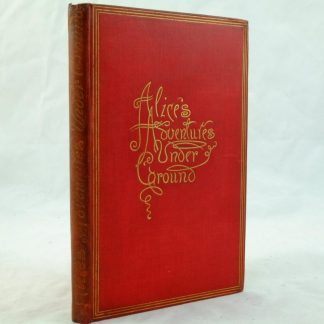 Alice's Adventures Underground by Lewis Carroll