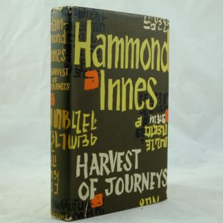 Harvest of journeys Hammond Innes signed