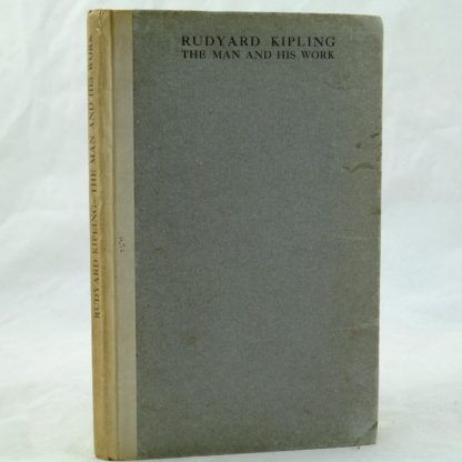 Rudyard Kipling The Man and His Work by Cecil Charles (1)