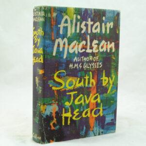 South by Java Head by Alistair MacLean