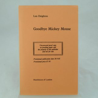 Uncorrected proof of Goodbye Mickey Mouse by Len Deighton